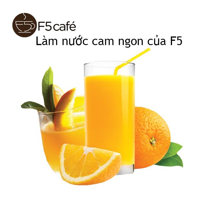Làm nước cam ngon của F5