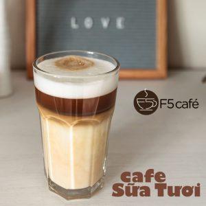 Cafe sữa tươi f5 ngon dễ làm thơm phức